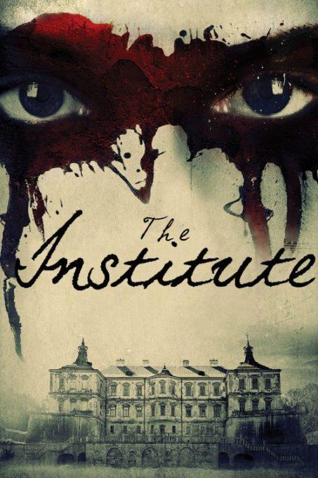 دانلود فیلم موسسه The Institute 2017