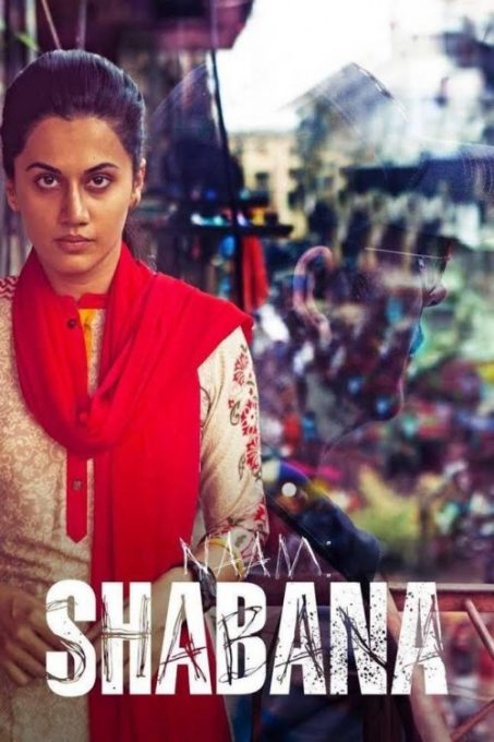 دانلود فیلم Naam Shabana 2017