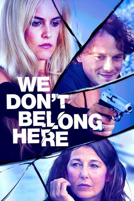 دانلود فیلم We Dont Belong Here 2017