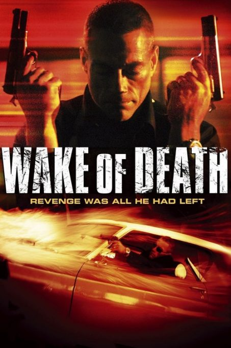 دانلود فیلم پیامد مرگ Wake of Death 2004 دوبله فارسی