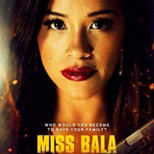 دانلود فیلم اکشن Miss Bala 2019 خانم بلا