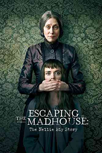 دانلود فیلم Escaping the Madhouse 2019