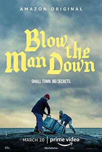 دانلود فیلم Blow The Man Down 2019 منفجر کردن