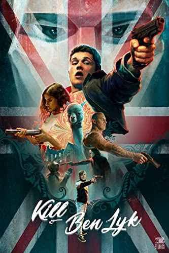 دانلود فیلم Kill Ben Lyk 2019 بن لیک را بکش