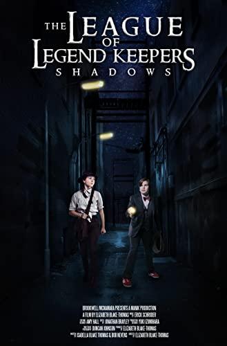 دانلود فیلم The League of Legend Keepers Shadows 2019