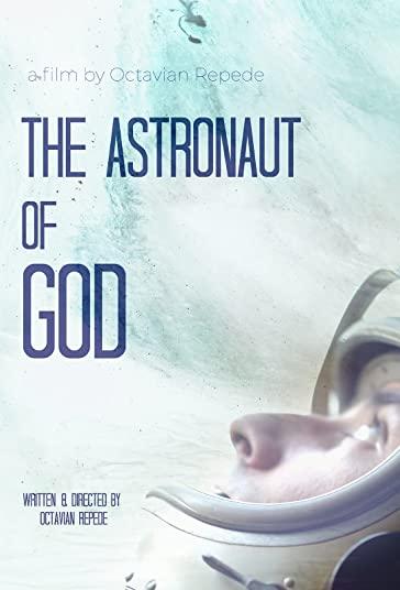 دانلود فیلم The Astronaut of God 2020