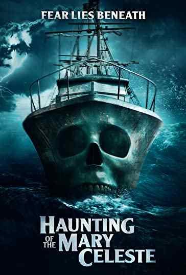 دانلود فیلم Haunting of the Mary Celeste 2020 تسخیرشدگی مری سلست