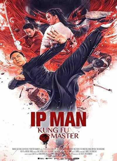 دانلود فیلم Ip Man Kung Fu Master 2019 ایپ من استاد کونگ فو