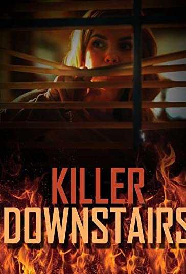 دانلود فیلم The Killer Downstairs 2019 قاتل طبقه پایین