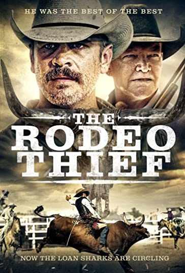 دانلود فیلم وسترن The Rodeo Thief 2021 دزد رودئو