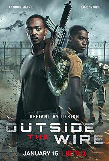 دانلود فیلم Outside the Wire 2021 خارج از حفاظ دوبله فارسی