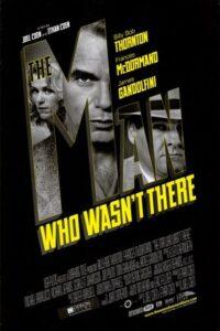 دانلود فیلم The Man Who Wasn't There 2001 مردی که آنجا نبود