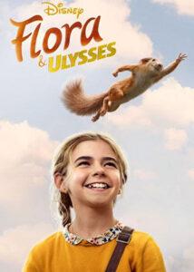 دانلود فیلم Flora & Ulysses 2021 فلورا و اولیس