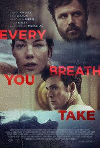 دانلود فیلم Every Breath You Take 2021 هر نفسی که میکشی