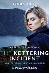 دانلود سریال The Kettering Incident 2016 حادثه کترینگ