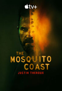 دانلود فصل اول سریال The Mosquito Coast 2021 ساحل پشه